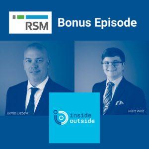 Kevin DepewandMatt Wolf with RSM's Industry Eminence Program