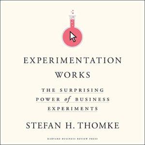 Stefan Thomke, Author of Experimentation Works