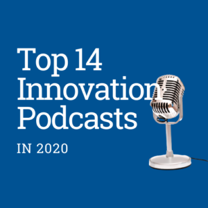 Innovation Podcasts in 2020