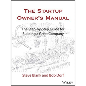 The Startup Owner's Manual by Steve Blank