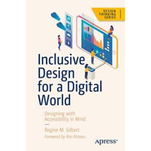 Regine Gilbert, Inclusive Design for a Digital World