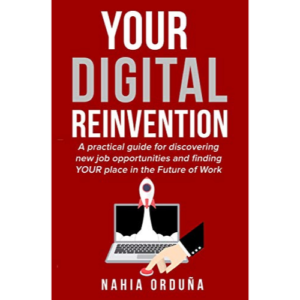 Your Digital Reinvention by Nahia Orduna