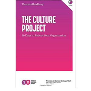Tom Bradbury, author of The Culture Project: 30 Days to Reboot Your Organization