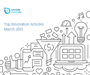 Top Articles on Innovation, March 2021