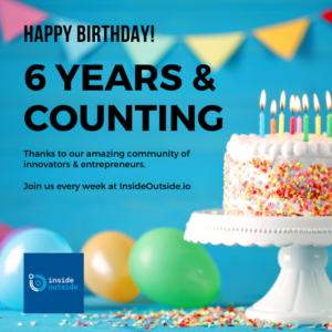 Celebrate Innovation - Inside Outside's 6th Birthday